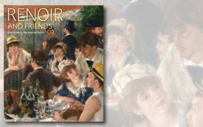 Renoir and Friends: Luncheon of the Boating Party