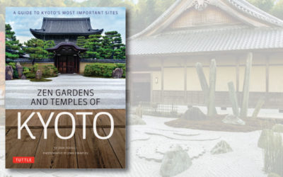Zen Gardens and Temples of Kyoto: A Guide to Kyoto's Most Important Sites