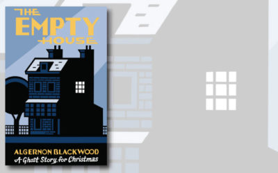 The Empty House: A Ghost Story for Christmas