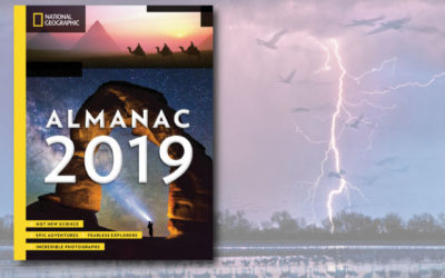 National Geographic Almanac 2019: Hot New Science – Incredible Photographs – Maps, Facts, Infographics & More