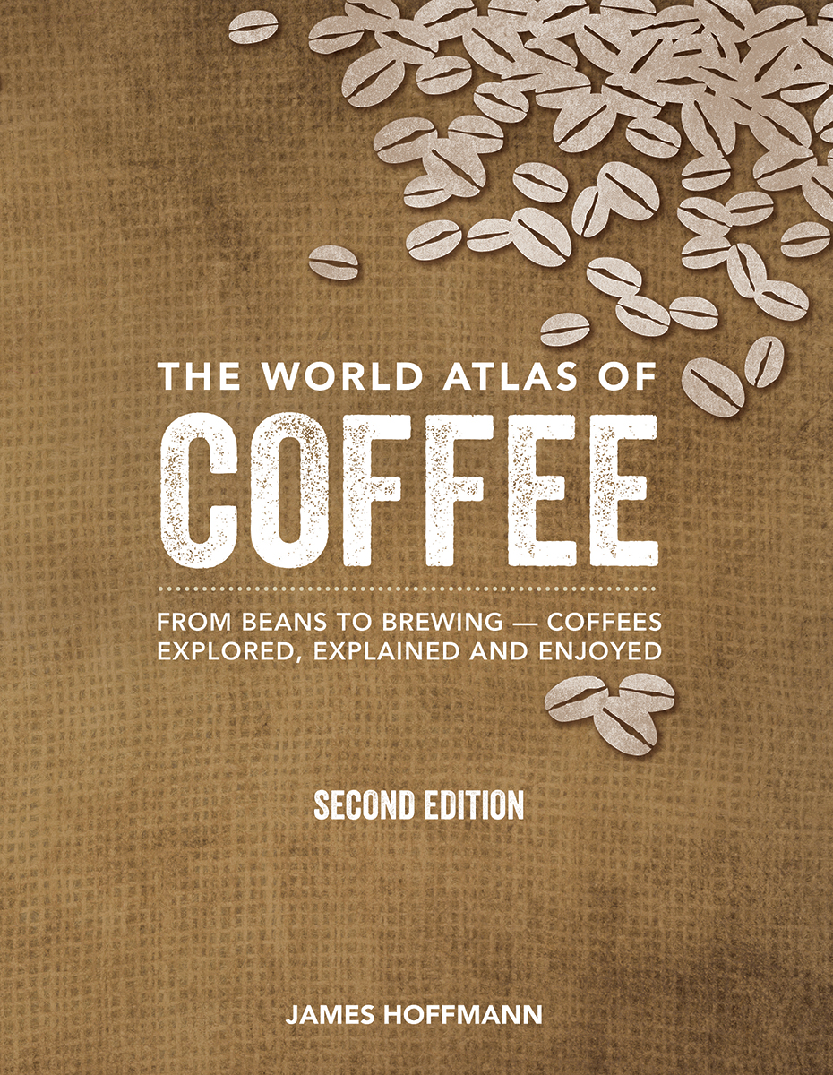 World Atlas of Coffee 2nd Ed