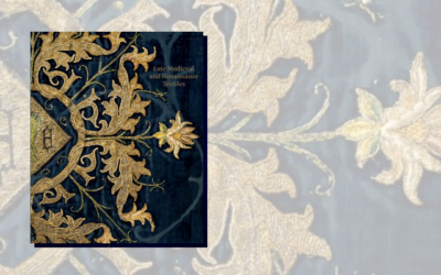 Late-Medieval and Renaissance Textiles