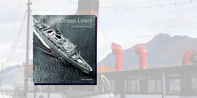 Ocean Liners: An Illustrated History