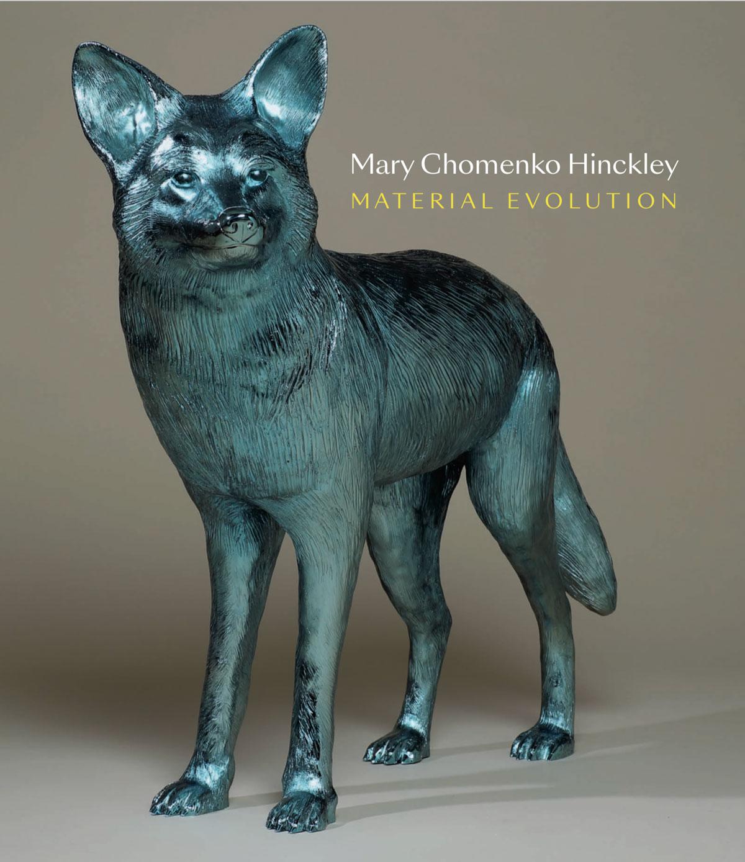 Mary-Chomenko-Hinckley-Material-Evolution_cover