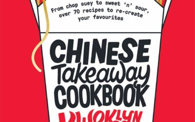 Chinese Takeout Cookbook: From Chop Suey to Sweet 'n' Sour, Over 70 Recipes to Re-create Your Favorites