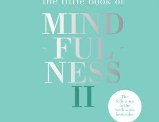 Little Book of Mindfulness II: Peace – Life – Calm