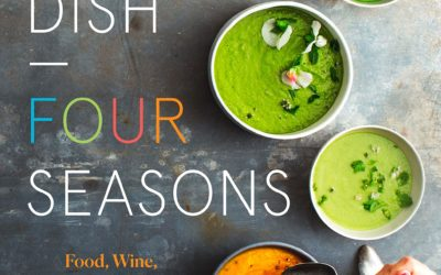 One Dish – Four Seasons: Food, Wine, and Sound – All Year Round