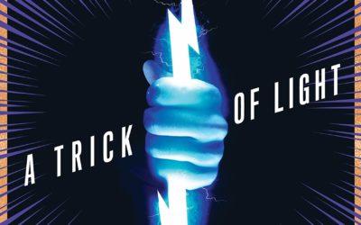 A Trick of Light (Stan Lee's Alliances)