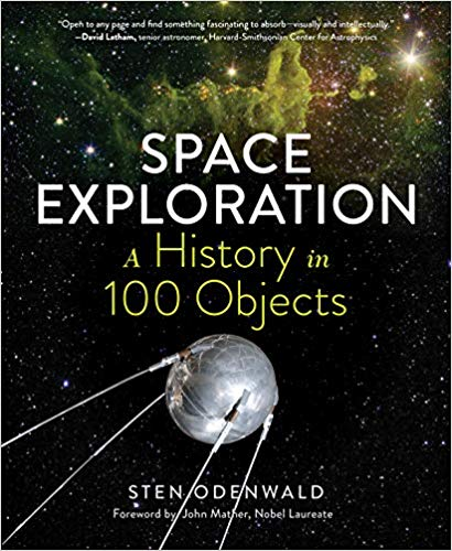 Space Exploration―A History in 100 Objects