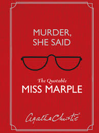 Murder, She Said: The Quotable Miss Marple