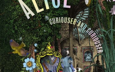 Alice: Curioser and Curioser