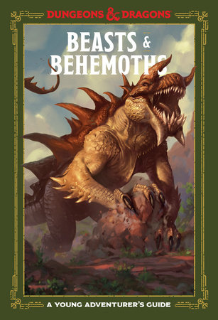Beasts & Behemoths (Dungeons & Dragons): A Young Adventurer's Guide