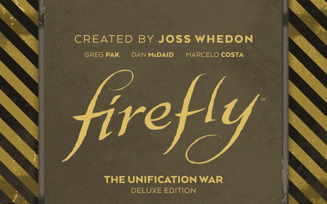 Firefly: The Unification War Deluxe Edition