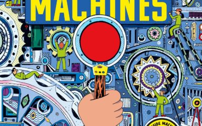 Marvelous Machines: A Magic Lens Book