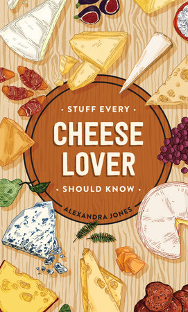 Stuff Every Cheese Lover Should Know (Stuff You Should Know)