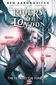Rivers Of London Vol. 8: The Fey and the Furious